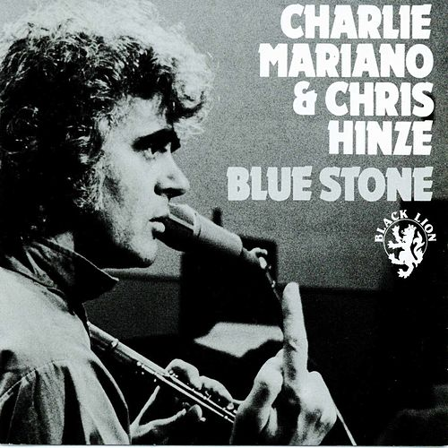 Blue Stone by Charlie Mariano