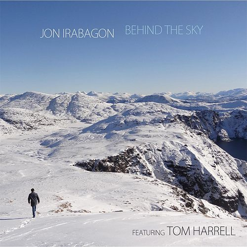 Play & Download Behind the Sky by Jon Irabagon | Napster