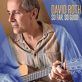 Play & Download So Far, So Good by David Roth | Napster