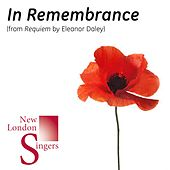 Play & Download Eleanor Daley: In Remembrance (From Requiem) by New London Singers | Napster
