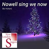 Play & Download Bo Holten: Nowell Sing We Now by New London Singers | Napster