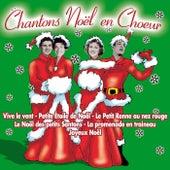 Chantons Noël en chœur by Various Artists