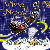 Play & Download Vive Noël by Various Artists | Napster