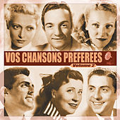 Play & Download Vos chansons préférées, Vol. 2 by Various Artists | Napster