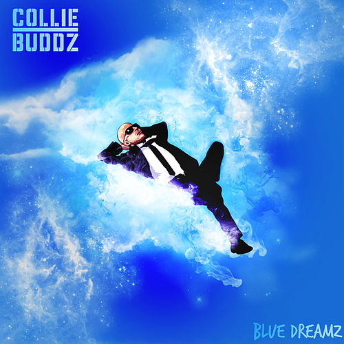 Play & Download Blue Dreamz by Collie Buddz | Napster