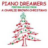 Piano Dreamers Perform the Music from A Charlie Brown Christmas by Piano Dreamers