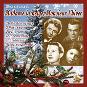 Play & Download Bonjour Madame la neige, Monsieur l'hiver by Various Artists | Napster