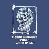 Spoken Word of Lie by Marco Bernardi