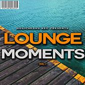 Play & Download Lounge Moments, Vol. 1 by Various Artists | Napster