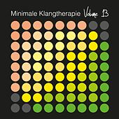 Play & Download Minimale Klangtherapie, Vol. 13 by Various Artists | Napster