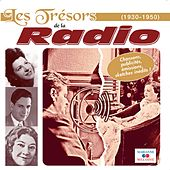 Play & Download Les trésors de la radio (1930-1950) by Various Artists | Napster