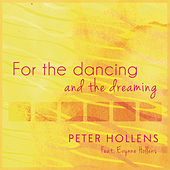 For the Dancing and the Dreaming by Peter Hollens