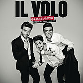 Play & Download Grande amore (International Version) by Il Volo | Napster