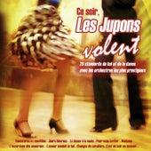 Play & Download Ce soir, les jupons volent (25 standards du bal et de la danse) by Various Artists | Napster
