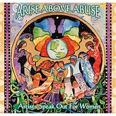 Arise Above Abuse by Various Artists