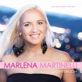 Lichterloh by Marlena Martinelli