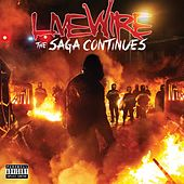 Play & Download Livewire The Saga Continues by Various Artists | Napster