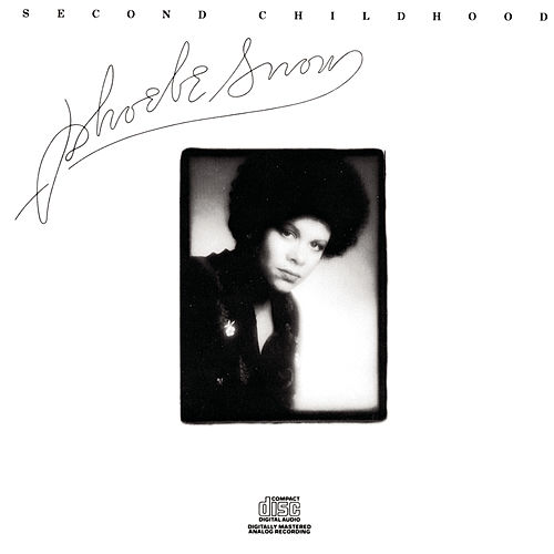 Second Childhood by Phoebe Snow