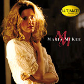 Play & Download Ultimate Collection: This One Is For The Girl by Maria McKee | Napster