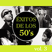 Play & Download Éxitos de los 50's, Vol. 3 by Various Artists | Napster