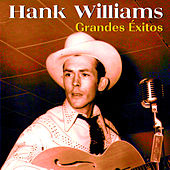 Grandes Éxitos by Hank Williams