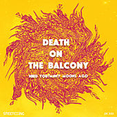 Need You / Many Moons Ago by Death On The Balcony