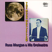 Play & Download The Moon Was Yellow by Russ Morgan | Napster