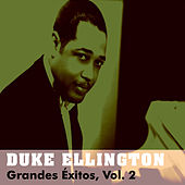 Play & Download Grandes Éxitos, Vol. 2 by Duke Ellington | Napster
