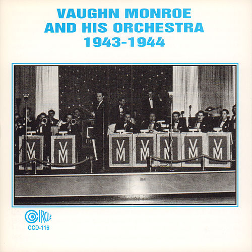 Play & Download 1943 - 1944 by Vaughn Monroe | Napster