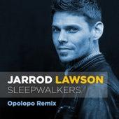 Sleepwalkers (Opolopo Remix) von Jarrod Lawson