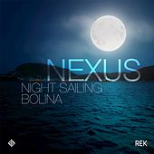 Play & Download Night Sailing by Nexus | Napster