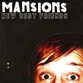 New Best Friends by The Mansions