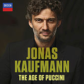 Play & Download The Age Of Puccini by Jonas Kaufmann | Napster