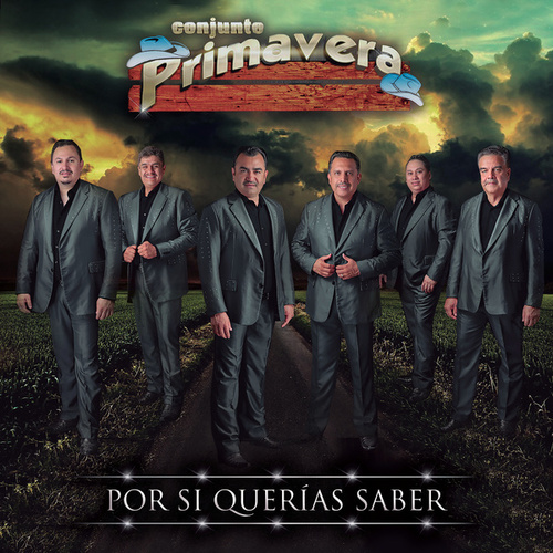 Play & Download Por Si Querías Saber by Conjunto Primavera | Napster