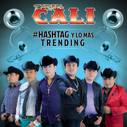 Play & Download #Hashtag Y Lo Más Trending by Tierra Cali | Napster