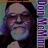 Play & Download Painkiller Blues by Don McMinn | Napster
