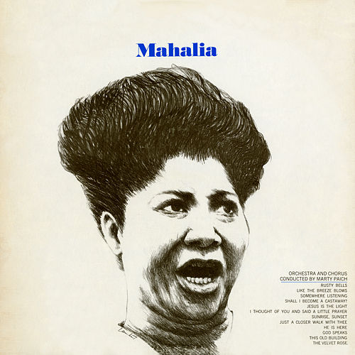 Play & Download Mahalia Sings by Mahalia Jackson | Napster