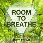 Room To Breathe von Chet Atkins