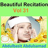 Play & Download Beautiful Recitation, Vol. 31 (Quran - Coran - Islam) by Abdul Basit Abdul Samad | Napster