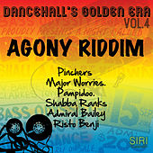 Dancehall Golden Era, Vol.4 - Agony Riddim by Various Artists