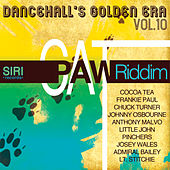 Play & Download Dancehall Golden Era, Vol.10 - Cat Paw Riddim by Various Artists | Napster