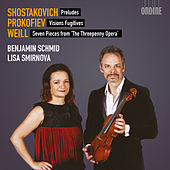 Play & Download Shostakovich, Prokofiev & Weill: Works for Violin & Piano by Benjamin Schmid | Napster