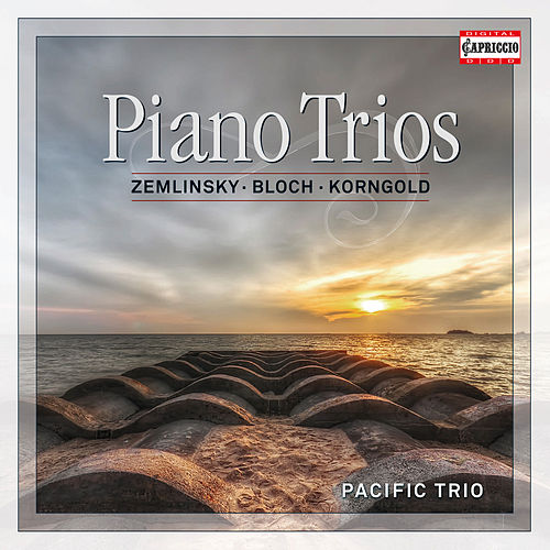 Play & Download Zemlinsky, Bloch & Korngold: Piano Trios by Pacific Trio | Napster