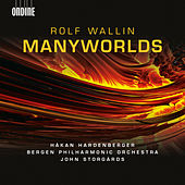 Play & Download Rolf Wallin: Manyworlds (Audio Version) by Various Artists | Napster