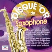 Le disque d'or du saxophone by Various Artists