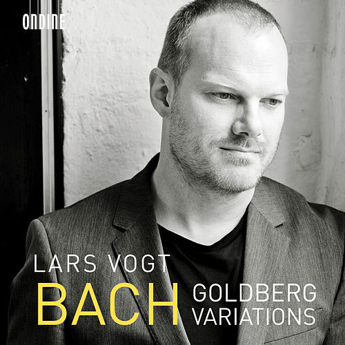 Play & Download Bach: Goldberg Variations, BWV 988 by Lars Vogt | Napster