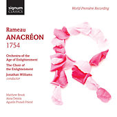Rameau: Anacréon (1754) by Various Artists