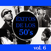 Play & Download Éxitos de los 50's, Vol. 6 by Various Artists | Napster
