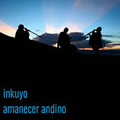 Play & Download Amanecer Andino by Inkuyo | Napster