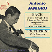 Play & Download Janigro plays Bach: 6 Cello Suites & 3 Sonatas & Boccherini: Concerto by Various Artists | Napster